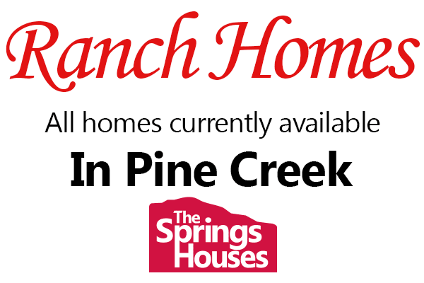 Pine Creek Ranch Style Homes For Sale